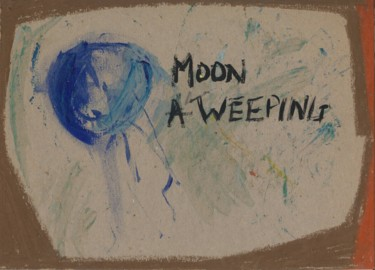 Moon A Weeping
