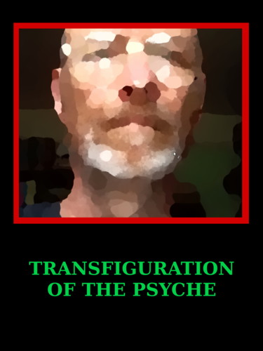 Transfiguration Of The Psyche