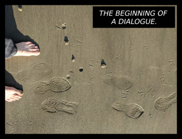 The Beginning Of A Dialogue